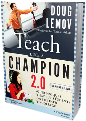 Changing up a game-changer: Teach Like A Champion 2.0 - A (Brief) Review